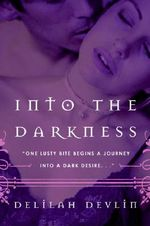 Into the Darkness - Delilah Devlin