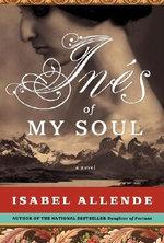 Ines of My Soul - Isabel Allende