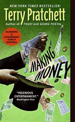 Making Money : Discworld Novels (Paperback) - Terry Pratchett