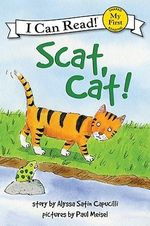Scat, Cat! : I Can Read - Alyssa Satin Capucilli