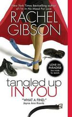 Tangled Up in You : Avon Romance - Rachel Gibson