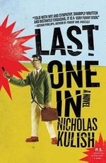 Last One in - Nicholas Kulish