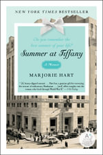 Summer at Tiffany : A Memoir - Marjorie Hart