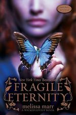 Fragile Eternity : Wicked Lovely Series #3 - Melissa Marr