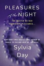 Pleasures of the Night : Dream Guardians - Sylvia Day