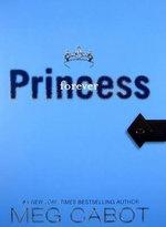 Forever Princess : Princess Diaries (Hardcover) - Meg Cabot