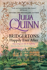 The Bridgertons : Happily Ever After - Julia Quinn