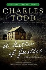 A Matter of Justice : Inspector Ian Rutledge Mysteries - Charles Todd