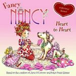 Fancy Nancy Heart to Heart - Jane O'Connor