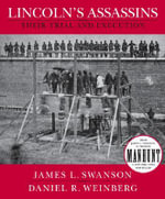 Lincoln's Assassins : Their Trial and Execution - James L Swanson