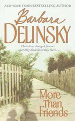 More Than Friends - Barbara Delinsky