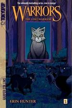 The Lost Warrior : Warriors Manga Series : Book 1 - Erin L Hunter
