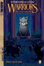 The Lost Warrior : Warriors Manga Series : Book 1 - Erin Hunter