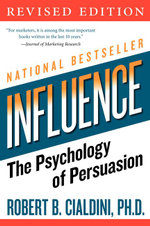 Influence  : The Psychology of Persuasion - Revised Edition - Robert B. Cialdini