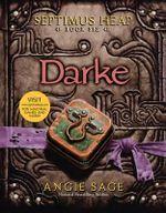 Darke : Septimus Heap Series : Book 6 - Angie Sage
