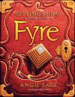 Fyre : Fyre - Angie Sage