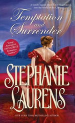 Temptation and Surrender : A Cynster Novel - Stephanie Laurens