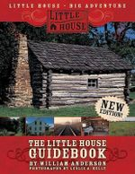 The Little House Guidebook - William Anderson