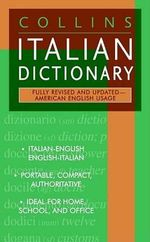 Collins Italian Dictionary : American English Usage - Harper Collins Publishers
