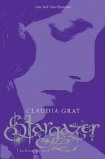 Stargazer : Evernight Series : Book 2 - Claudia Gray