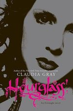 Hourglass : Evernight Series : Book 3 - Claudia Gray