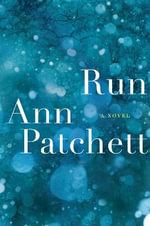 Run : P.S. - Ann Patchett