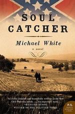 Soul Catcher - Michael C White
