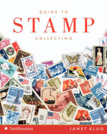 Guide to Stamp Collecting - Janet Klug