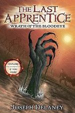 Wrath of the Bloodeye : The Last Apprentice Series : Book 5 - Joseph Delaney