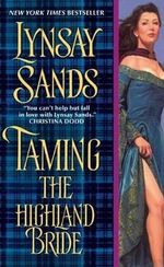 Taming the Highland Bride : Devil of the Highlands Series : Book 2 - Lynsay Sands