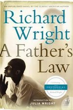 A Father's Law - Richard Wright