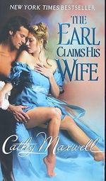 The Earl Claims His Wife - Cathy Maxwell