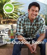 Jamie Durie's the Outdoor Room : Interpreting the World in Your Own Backyard Interpreting the World in Your Own Backyard - Jamie Durie