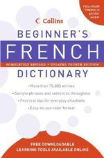 Collins Beginner's French Dictionary, 4e - Harper Collins Publishers