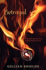 Betrayal : Immortal (Quality) - Gillian Shields