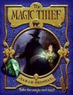 The Magic Thief : Magic Thief (Cloth) - Sarah Prineas