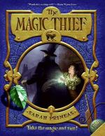 The Magic Thief, Book One - Sarah Prineas
