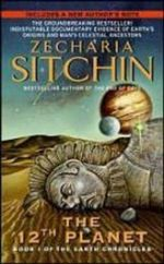 The Twelfth Planet : Earth Chronicles Series : Book 1 - Zecharia Sitchin