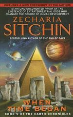 When Time Began : Book V of the Earth Chronicles - Zecharia Sitchin