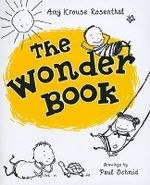 The Wonder Book - Amy Krouse Rosenthal