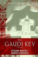 The Gaudi Key - Esteban Martin