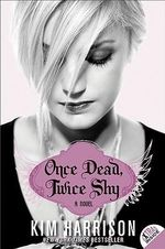 Once Dead, Twice Shy :  Madison Avery Series : Book 1 - Kim Harrison