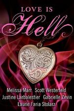 Love Is Hell - Scott Westerfeld