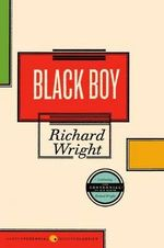 Black Boy - Richard Wright