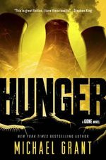 Hunger : Gone Series : Book 2 - Michael Grant