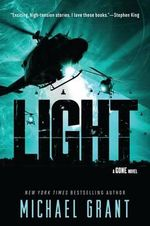 Light : A Gone Novel - Michael Grant