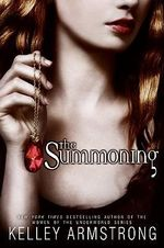 The Summoning : Darkest Powers :  Darkest Powers - Kelley Armstrong