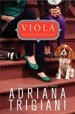 Viola in the Spotlight - Adriana Trigiani