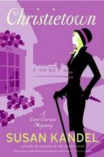 Christietown : A Novel about Vintage Clothing, Romance, Mystery, and Agatha Christie - Susan Kandel