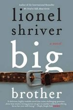 Big Brother : P.S. - Lionel Shriver